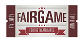 Fair Game for the Theater Arts Logo
